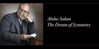 Abdus Salam Dream Super Symmetry